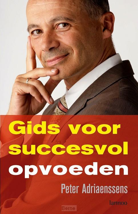 Gids voor succesvol opvoeden