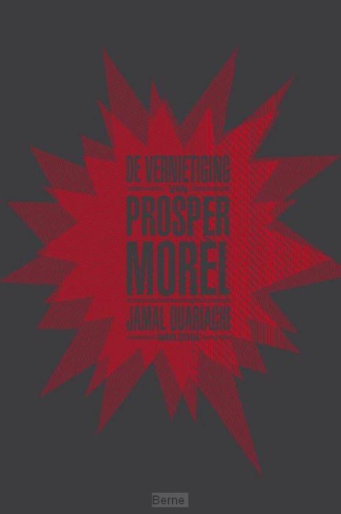 De vernietiging van Prosper Morel