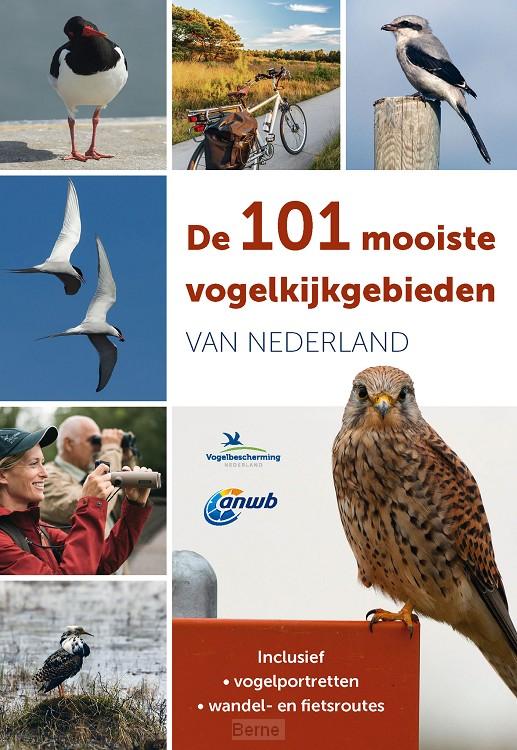 De 101 mooiste vogelkijkgebieden van Nederland