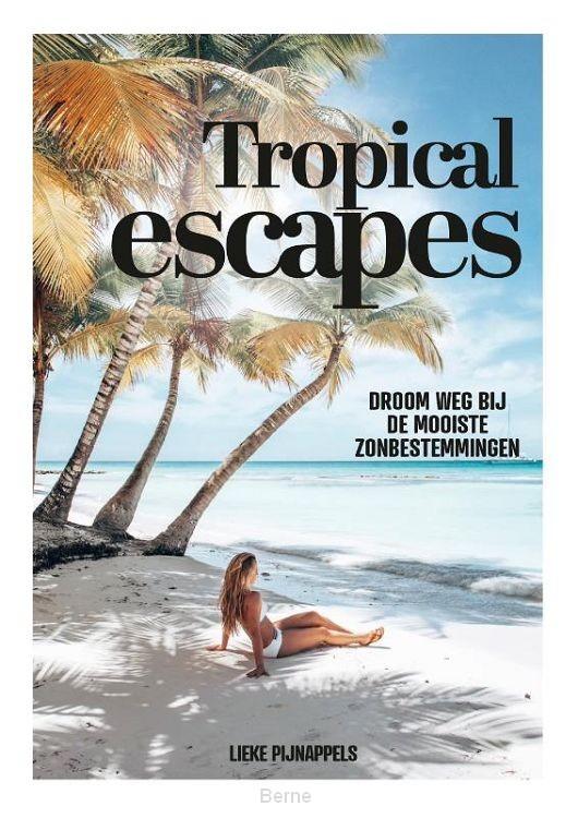 Tropical Escapes