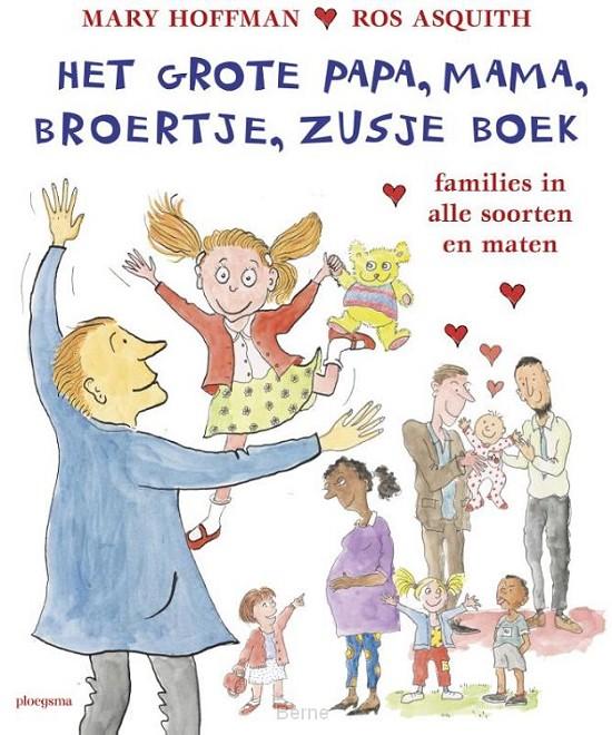 Het grote papa, mama, broertje, zusje boek