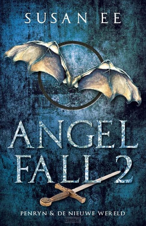 Angelfall 2 - Penryn + De nieuwe wereld