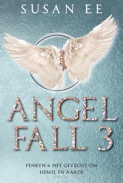 Angelfall 3 - Penryn + Het gevecht om hemel en aarde