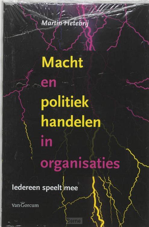 Macht en poltiek handelen in organisaties