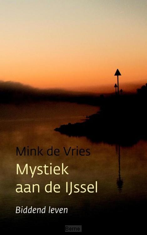Mystiek aan de IJssel