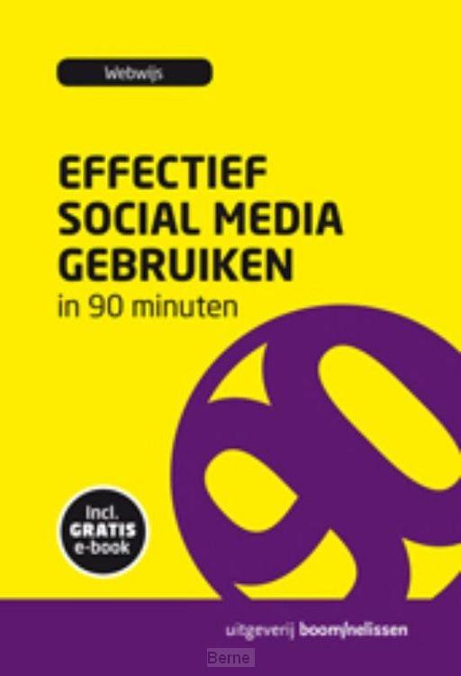 Effectief social media gebruiken in 90 minuten