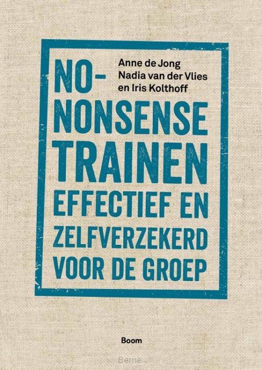 No-nonsense trainen