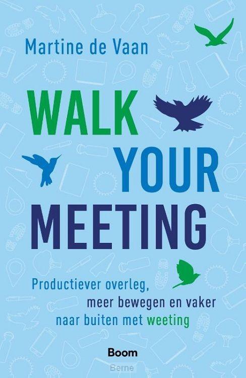 Walk your meeting