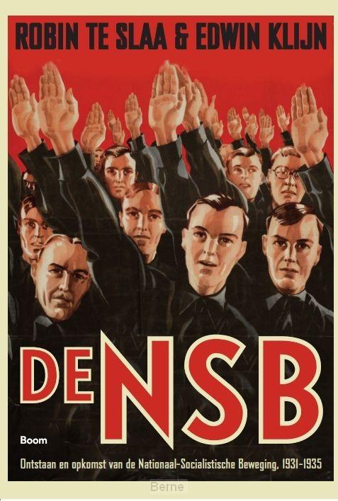 De NSB / 1 Ontstaan en opkomst van de Nationaal Socialistische Beweging, 1931-1935