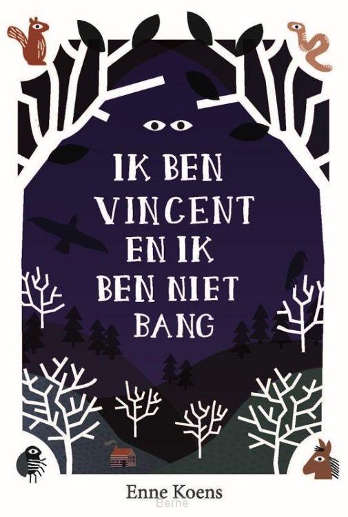 Ik ben Vincent en ik ben niet bang