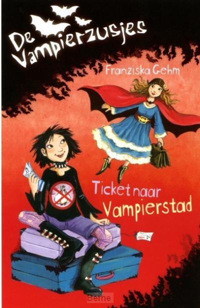 De vampierzusjes / Ticket naar Vampierstad