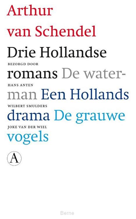 Drie Hollandse romans