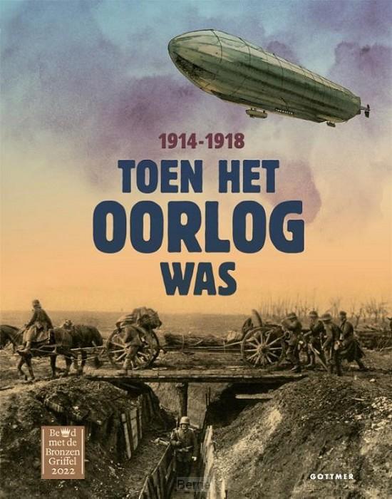 Toen het oorlog was, 1914-1918