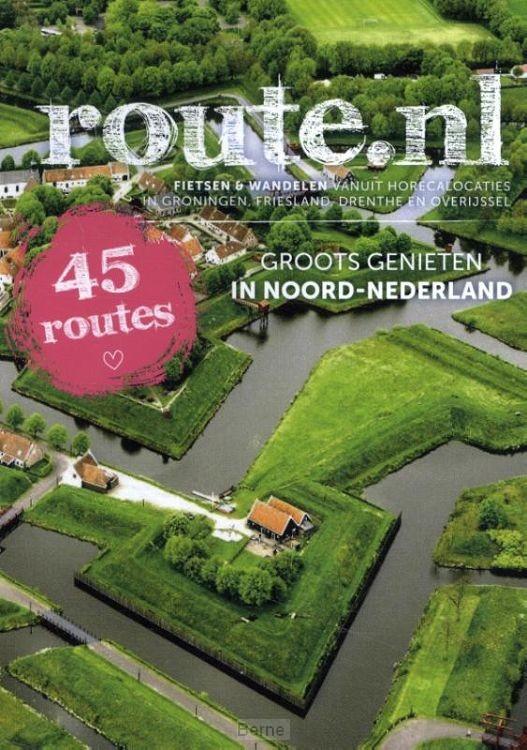 Groots Genieten in Noord-Nederland