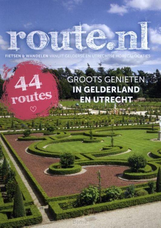 Groots Genieten in Gelderland & Utrecht