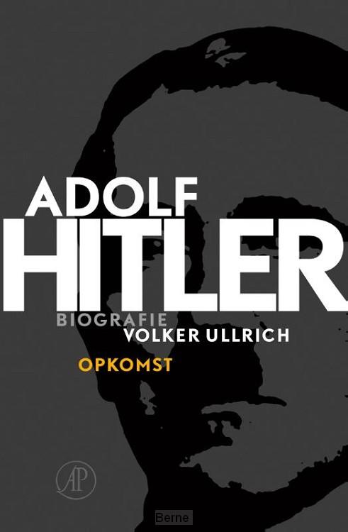 Adolf Hitler / 1 De jaren van opkomst 1889 - 1939