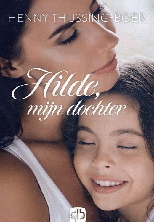 Hilde, mijn dochter