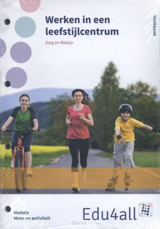 module mens en activiteit / Werken in een leefstijlcentrum / Werkboek