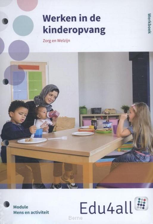 Werken in de kinderopvang / Mens en activiteit