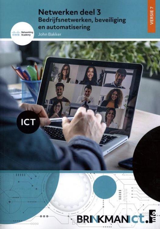 Netwerken DEEL 3 / 3 Bedrijfsnetwerken, beveiliging en automatisering