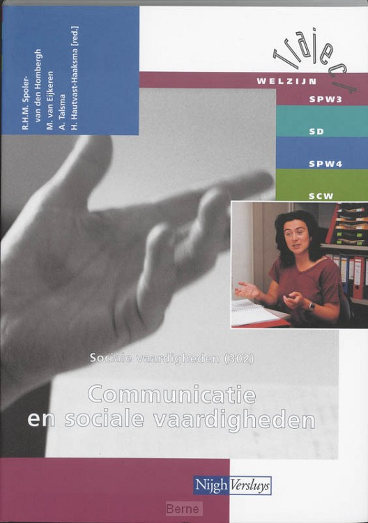Sociale vaardigheden / 302 Communicatie