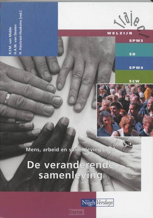Mens, arbeid en samenleving / 305 De veranderende samenleving