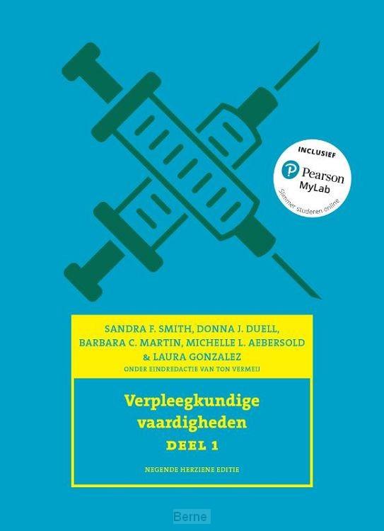 Verpleegkundige vaardigheden, 9e editie, deel 1 met MyLab NL toegangscode