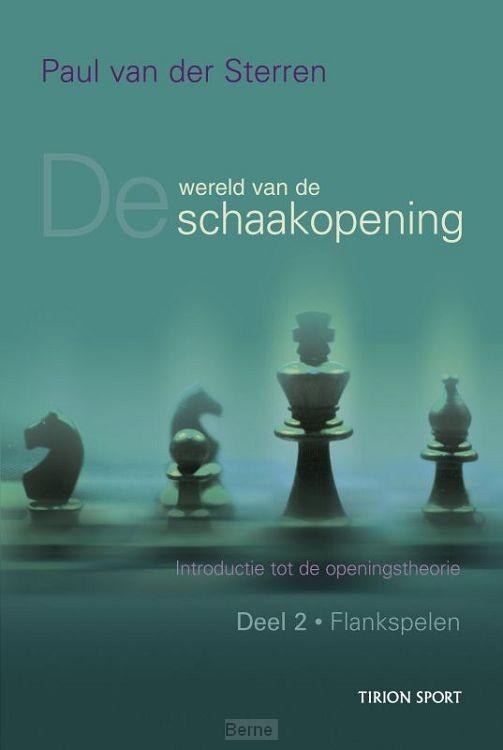 Wereld van de schaakopening / 2 Flankspelen