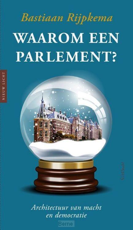 Waarom een parlement?