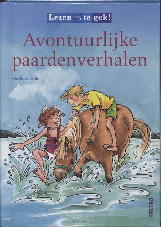 Lezen is te gek! / Avontuurlijke paardenverhalen