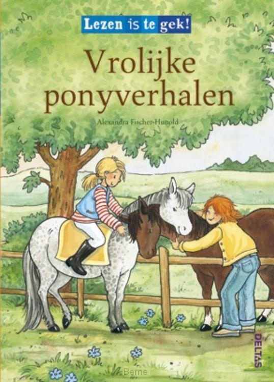 Lezen is te gek! / Vrolijke ponyverhalen