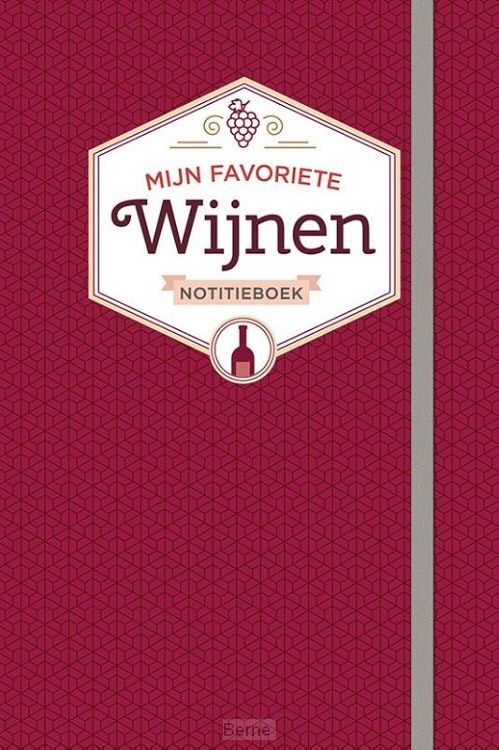 Notitieboek-Mijn favoriete wijnen
