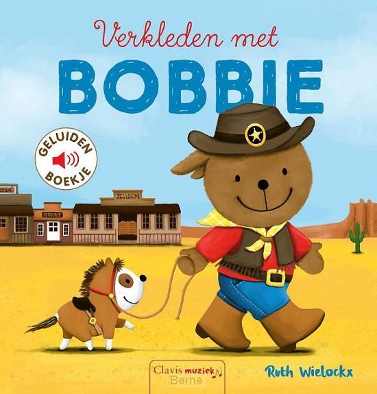 Verkleden met Bobbie (geluidenboekje)