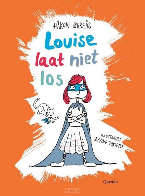 Louise laat niet los