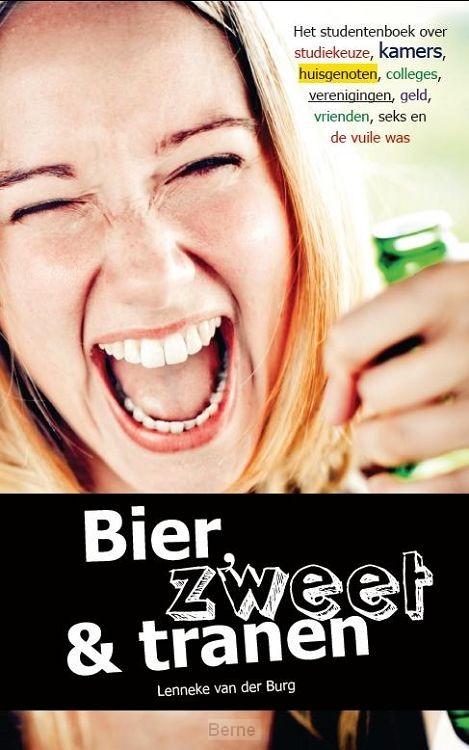 Bier, zweet & tranen