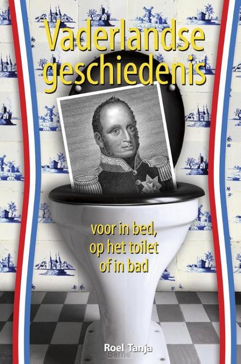 Vaderlandse geschiedenis voor in bed, op het toilet of in bad