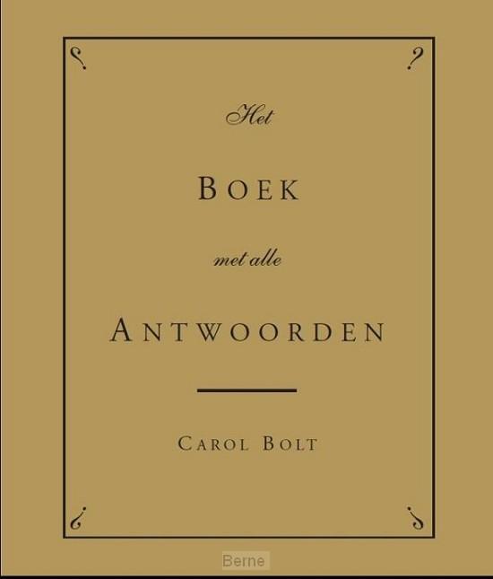 Het Boek met alle Antwoorden - gouden editie / gouden editie