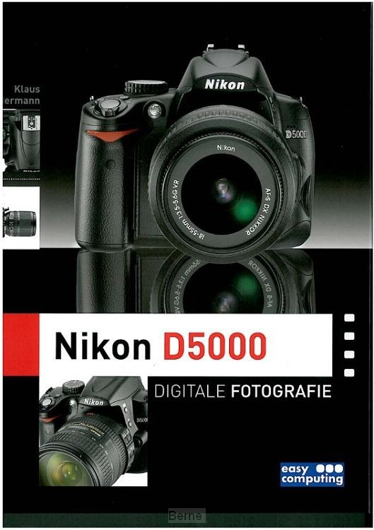 Nikon D5000 Digitale Fotografie