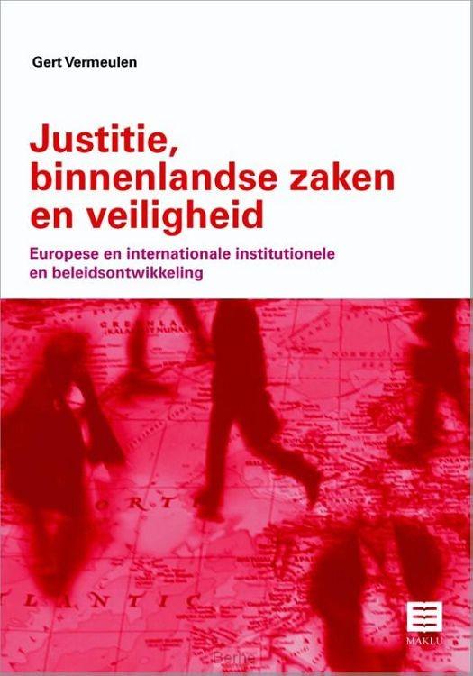 Justitie, binnenlandse zaken en veiligheid