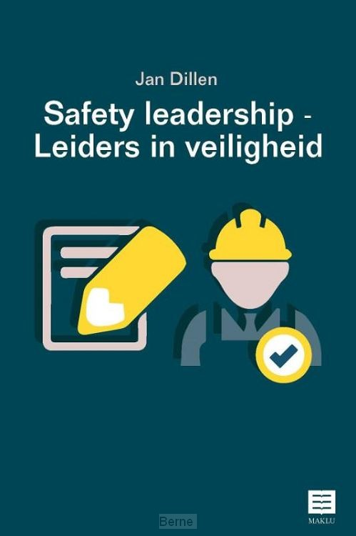 Safety Leadership - Leiders in veiligheid