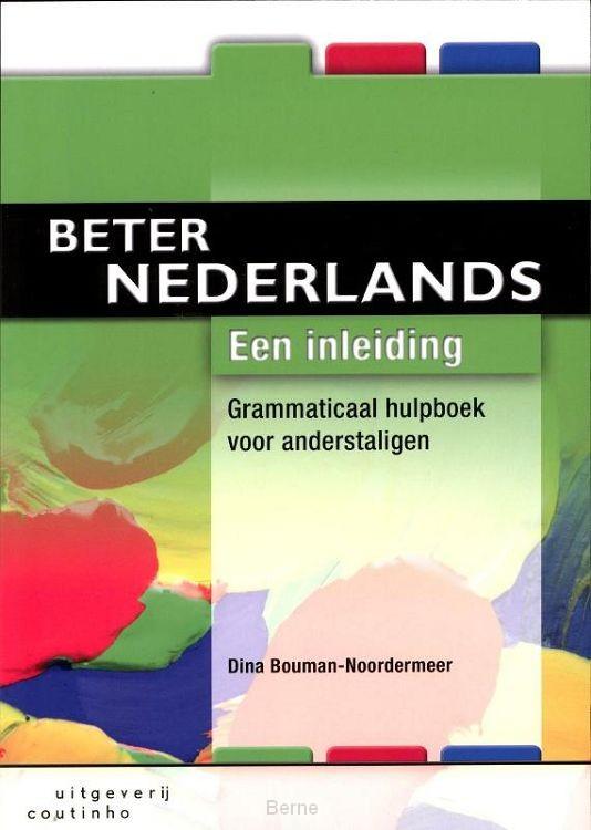 Beter Nederlands / Een inleiding