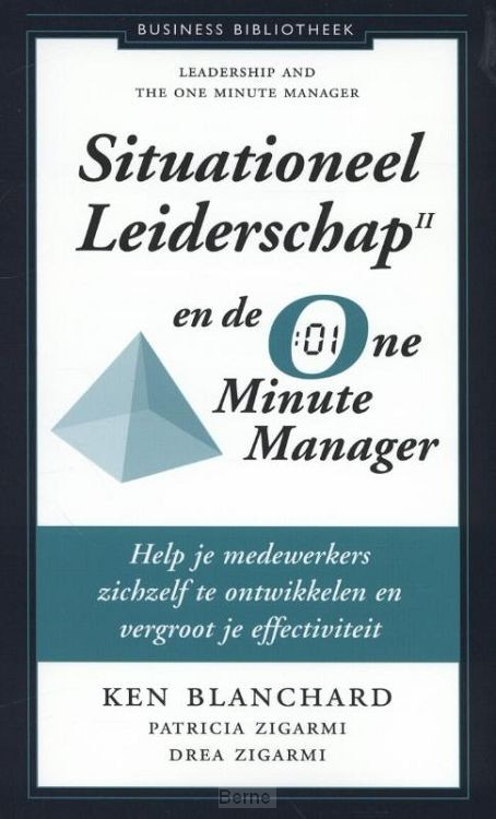 Situationeel leiderschap II en de one minute manager