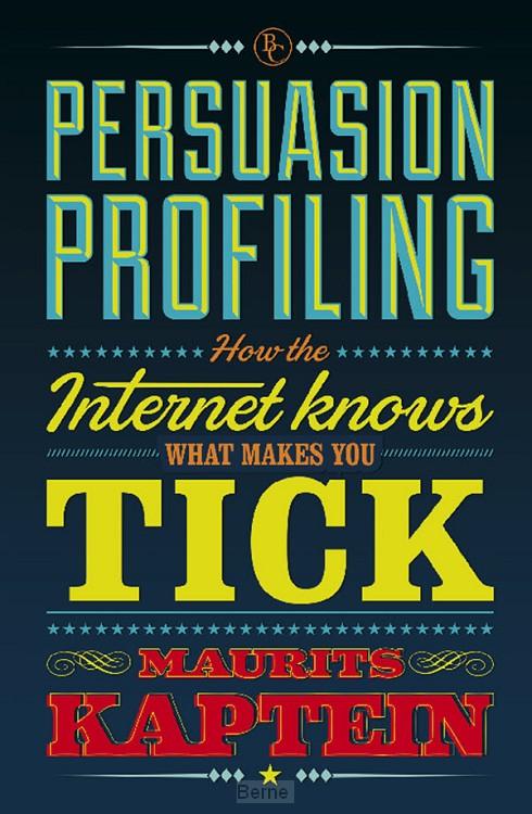 Persuasion profiling