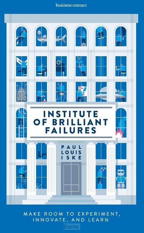 Institute of Brilliant Failures