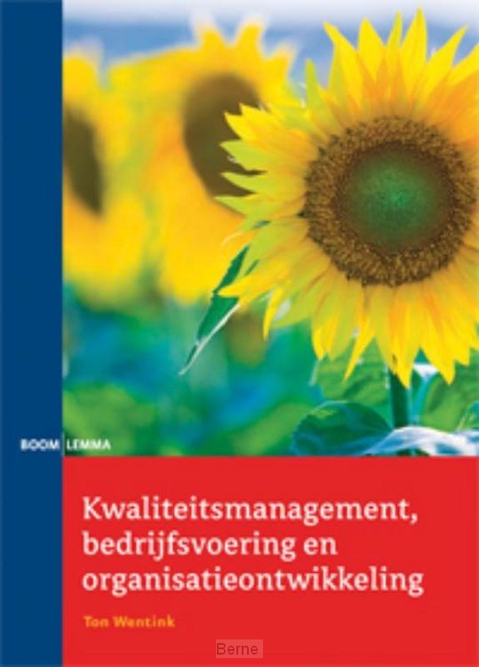 Kwaliteitsmanagement, bedrijfsvoering en organisatieontwikkeling