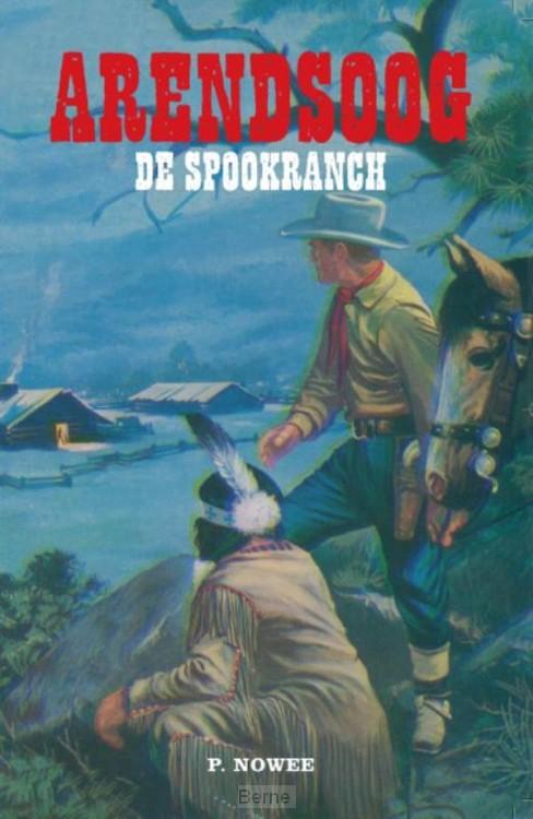 Arendsoog - De Spookranch