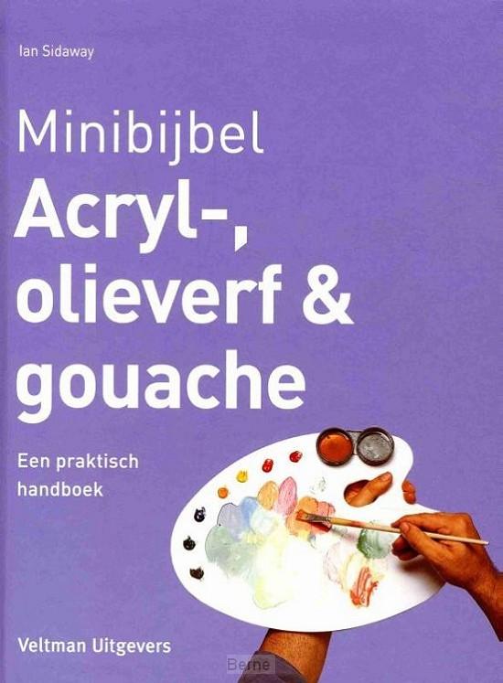 Acryl-, olieverf en gouache