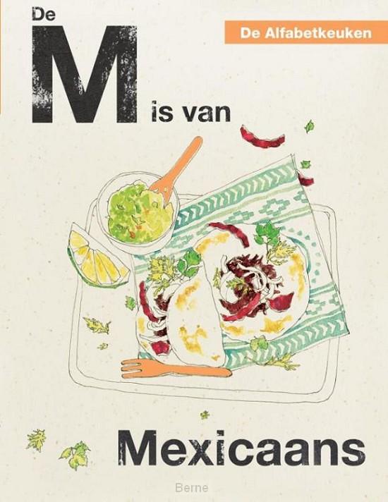 De M is van Mexicaans