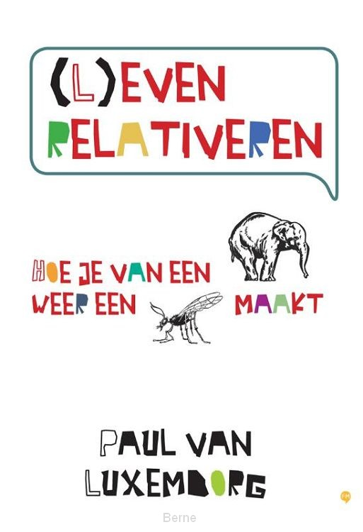 (L)even relativeren
