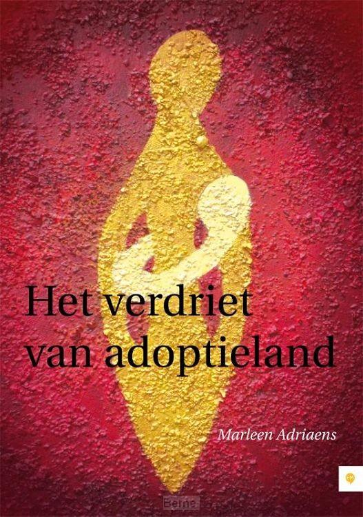Het verdriet van adoptieland